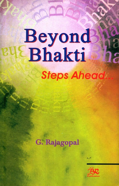 Beyond Bhakti Steps Ahead