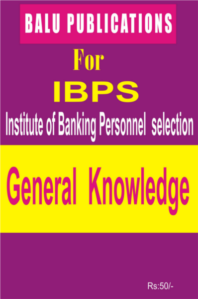 General Knowledge For IBPS