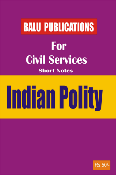 Indian Polity For Civil Services