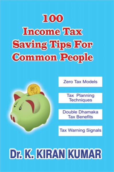 100 Income Tax Savings Tips For Common People