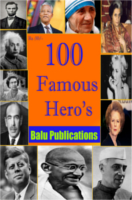 100 Famous Heros by Academic Team of Balu Publications