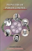 Pioneers of Indian Cinema by Lakshmana Rekha N. Gopalakrishna