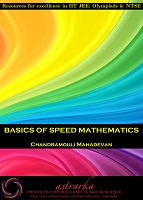 Basics of Speed Mathematics by Chandramouli Mahadevan