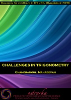 Challenges in Trigonometry by Chandramouli Mahadevan