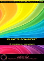 Plane Trigonometry by Chandramouli Mahadevan