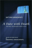 A Date With Death by Satyam Mandapati and Annavarapu Ramarao