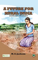 A Future for Rural India by M. G. Jackson