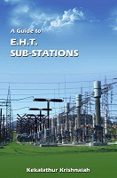 A Guide to EHT SubStations by Kekalathuri Krishnaiah
