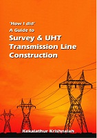 A Guide to Survey and UHT Transmission Line Construction by Kekalathuri Krishnaiah