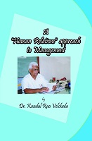 A Human Relations Approach to Management by Dr. Velchala Kondal Rao