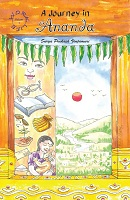 A Journey in Ananda by Surya Prakash Vinjamuri