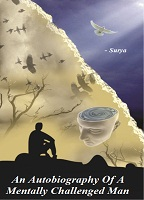 An Autobiography of A Mentally Challenged Man by T. Malla Reddy (Surya)