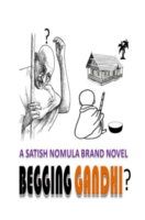Begging Gandhi by N. Satish Kumar