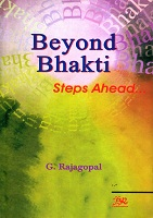 Beyond Bhakti Steps Ahead by Govindswamy Rajagopal