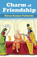 Charm of Friendship by Kiran Kumar Pabbathi