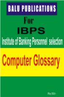 Computer Glossary For IBPS by Academic Team of Balu Publications