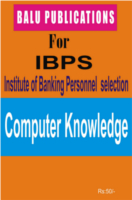 Computer Knowledge For IBPS by Academic Team of Balu Publications