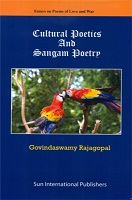 Cultural Poetics and Sangam Poetry by Govindswamy Rajagopal