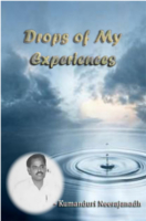 Drops Of My Experiences by Kumanduri Neerajanadh