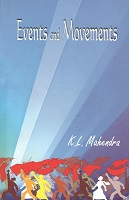 Events and Movements by K.L.Mahendra