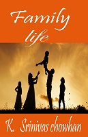 Family Life by Academic Team of Balu Publications under the guidance of Srinivas chowhan