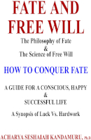 Fate And Free Will by K. Seshaiah