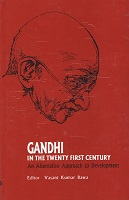 Gandhi In The Twenty First Century by Multiple Authors