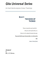 Gita Universal Series Book 3 The Book of Thomas by Acharya Samudrala