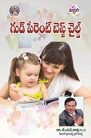 Good Parent Best Child by Dr. T. S. Rao