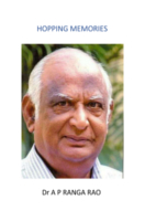 Hopping Memories by Dr. A. P. Ranga Rao