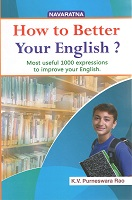 How to Better Your English by K.V.Purneswara Rao