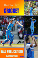 How To Play Cricket by Academic Team of Balu Publications under the guidance of Srinivas chowhan