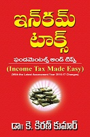 Income Tax Fundamentals and Tips by Dr.K.Kiran Kumar