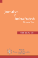 Journalism In Andhra Pradesh by Dasu kesava Rao