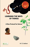 Learning The Ways Of Things by M. G. Jackson