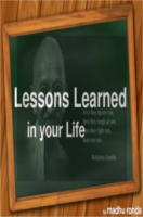 Lessons Learned In Your Life by Ronda Madhu