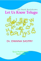 Let Us Know Telugu by Dr. Dwa. Na. Sastry