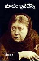Madam Blavatsky by Sri Sarvari