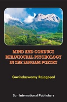 Mind and Conduct Behavioural Psychology in the Sangam Poetry by Govindswamy Rajagopal