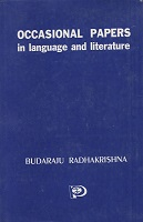 Occasional Papers in Language and Literature by Budaraju Radhakrishna