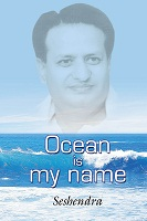 Ocean is My Name by Gunturu Seshendra Sharma
