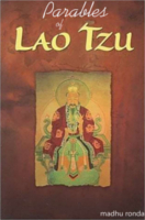 Parables Of Lao Tzu by Ronda Madhu