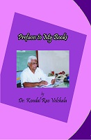 Prefaces to My Books by Dr. Velchala Kondal Rao
