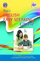 Rajus English Easy Speaking Course by C. V. S. Raju