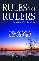 Rules to Rulers by Prayaga Ramakrishna