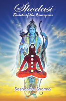 Shodasi Secrets of the Ramayana by Gunturu Seshendra Sharma