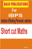 Short Cut Maths For IBPS by Academic Team of Balu Publications