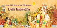 Swami Vivekanandas Wisdom for Daily Inspiration by Swami Vivekananda