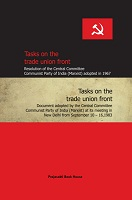 Tasks On The Trade Union Front by Prajasakti Book House