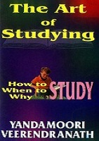 The Art of Studying by Yandamoori Veerendranath